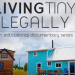 Documentary Living Legally in Tiny Houses