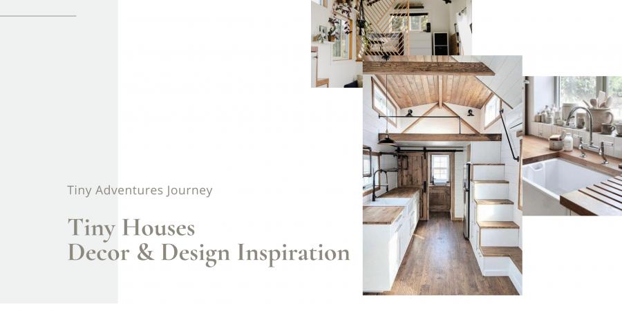 Tiny House Decor & Design