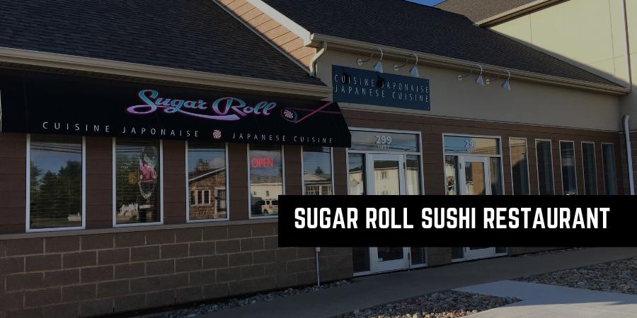 Sugar Roll Sushi Moncton