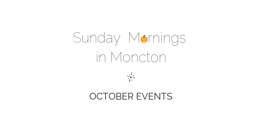 Moncton October Events