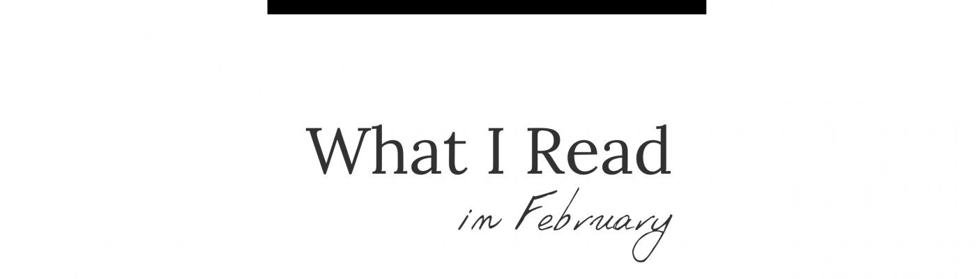 February Reads